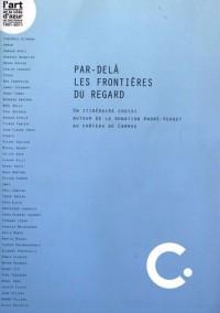 Par-delà les frontières du regard : Un itinéraire choisi autour de la donation André-Verdet au château de Carros