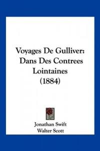 Voyages de Gulliver: Dans Des Contrees Lointaines (1884)