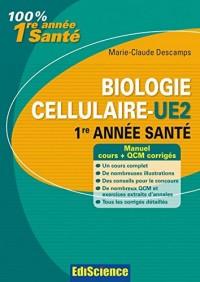 Biologie cellulaire-UE2, 1re année Santé : Cours, QCM et exercices corrigés (2 - Cours)