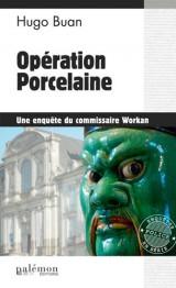 Opération Porcelaine [Poche]