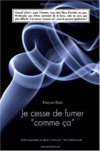 Je Cesse De Fumer