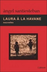 Laura à la Havane