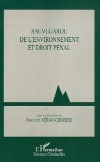 Sauvegarde de l'environnement et droit pénal