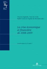 La Crise Economique Et Financiere De 2008-2009: L'entree Dans Le 21'e-siecle ?