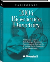 California 2004 Bioscience Directory
