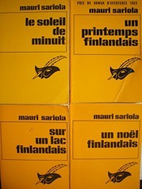 mauri sariola - lot 4 livres : un printemps finlandais - sur un lac finlandais - un noel finlandais - le soleil de minuit