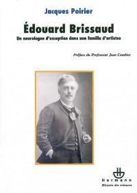Edouard Brissaud : Un neurologue d'exception dans une famille d'artistes