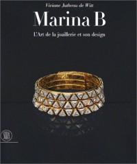Marina B : L'Art de la joaillerie et son design