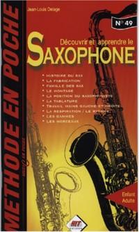 Methode en poche 'le saxophone' (music en poche n° 49)