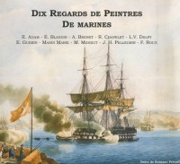 Dix regards de peintres de marines