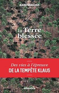 LA TERRE BLESSEE - Version poche