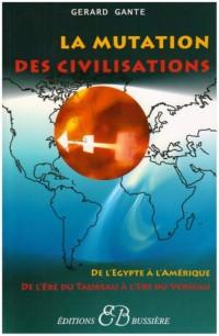 La mutation des civilisations vers l'ère du Verseau