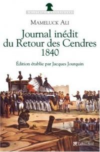 Journal inédit du Retour des Cendres, 1840