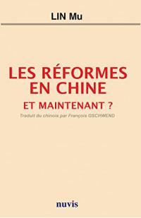 Les réformes en Chine. Et maintenant ?