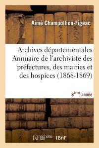 Les Arch Dept de France  2 a  ed 1862 1869