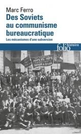 Des soviets au communisme bureaucratique: Les mécanismes d'une subversion [Poche]