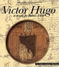 Victor Hugo et le sac du Palais d'Eté