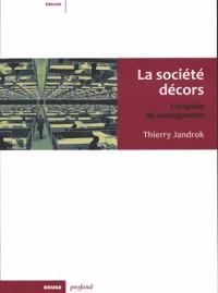 Societe Décors : l'Emprise du Management (la)