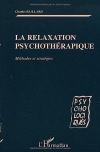 Relaxation psychotherapiquemethodes et strategies