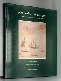 Nefs, galions et caraques dans l'iconographie portugaise du XVIe siècle