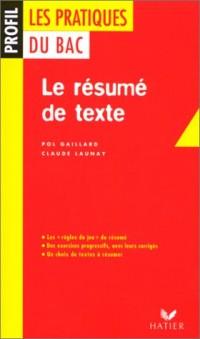 Les pratiques du Bac : le résumé de texte