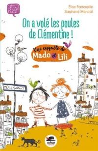 On a volé les poules de Clémentine ! : Une enquête de Mado et Lili