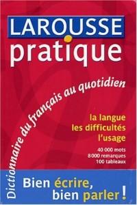 Larousse pratique : Dictionnaire du français au quotidien