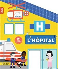 À l'hôpital: Livre carrousel
