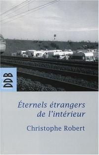 Eternels étrangers de l'intérieur ? : Les groupes tsiganes en France