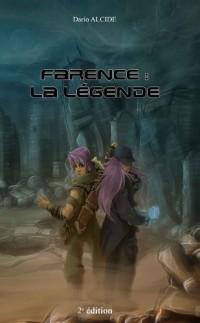 Farence : la Légende Edition 2