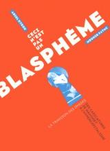 Ceci n'est pas un blasphème