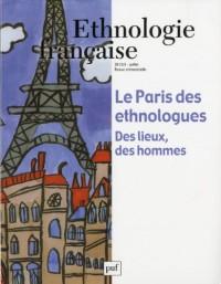 Ethnologie française, N° 3, Juillet 2012 : Le Paris des ethnologues : Des lieux, des hommes