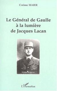 Le général de Gaulle à la lumière de Jacques Lacan