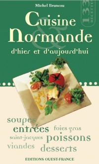 Cuisine Normande Hier & Aujourd'Hui
