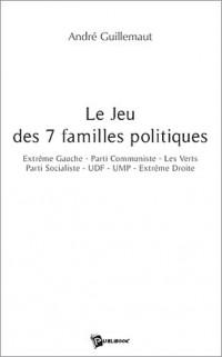 Le jeu des 7 familles politiques