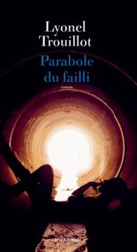 La parabole du failli