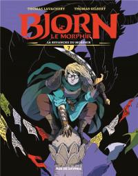 Bjorn le Morphir, Tome 7 : La revanche de Morphir
