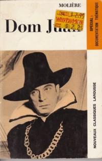 Dom Juan ou Le Festin De Pierre: Comedie