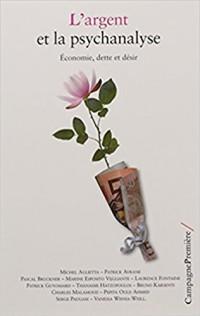 L'argent et la psychanalyse : Economie, dette et désir
