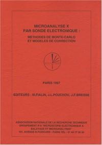 Microanalyse X par sonde électronique : méthodes de Monte-Carlo et modèles de correction