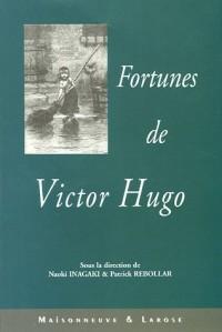 Fortunes de Victor Hugo