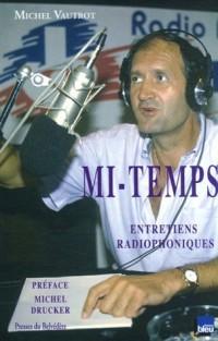Mi-Temps : Entretiens radiophoniques 1986-1992