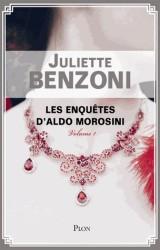 Les Enquêtes d'Aldo Morosini Volume 1