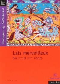 Lais merveilleux : Des XIIe et XIIIe siècles