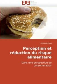 Perception Et Rduction Du Risque Alimentaire