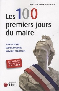 Les 100 premiers jours du maire (1Cédérom)