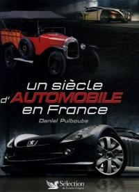 Un siècle d'automobile en France (Ancien prix Editeur : 29,95 Euros )