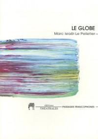 Le globe : Ou la Haine du territoire