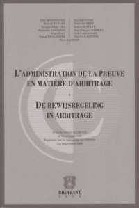 L'administration de la preuve en matière d'arbitrage