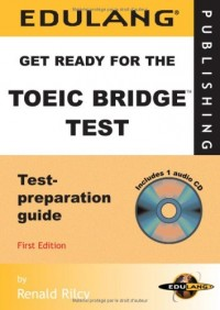 Get Ready for the TOEIC Bridge Test (1CD audio)